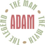 Adam the Man the Myth the Legend T-shirts Gifts
