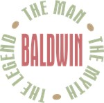 Baldwin the Man the Myth the Legend T-shirts Gifts