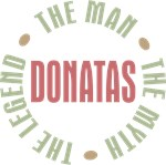 Donatas the Man the Myth the Legend T-shirts Gifts