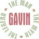 Gavin the Man the Myth the Legend T-shirts Gifts