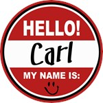 Hello My Name is Carl Tag T-shirts Gifts