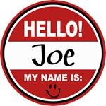 Hello my name is Joe Tag T-shirts Gifts