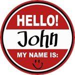 Hello my Name is John Tag T-shirts Gifts