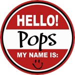 Hello My Name is Pops Tag T-shirts Gifts