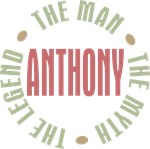 Anthony the man the myth the legend T-shirts Gifts