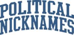 Political Nicknames Tees and Gifts