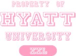 Property Of Hyatt University T-shirts Gifts