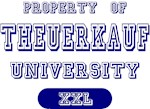 Property of Theuerkauf University Tees Gifts