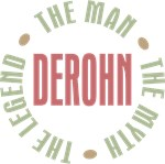 Derohn the Man Myth Legend Tees Gifts