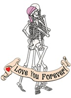 Love You Forever Skeletons