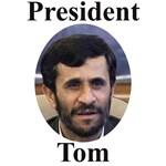 President Tom of Iran