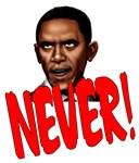 Obama Never