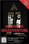 Murder by Misadventure