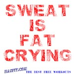 Sweat Is Fat Crying Workout Gear