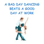 a funny ballroom dancing joke on gifts and t-shirt