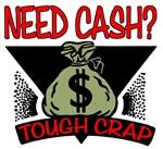 Need Cash? Tough Luck!