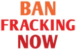 Ban Fracking Now Shirts