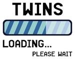 Twins Loading Please Wait T Shirt