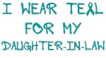 I Wear Teal For My Daughter-in-law Shirts