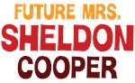 Future Mrs. Sheldon Cooper Shirts
