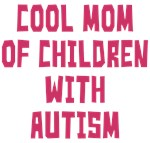 Mom Of Children With Autism Shirts