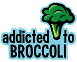 Addicted To Broccoli Tee Shirts