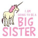 I Am Going To Be a Big Sister Unicorn Shirts