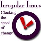 Irregular Times