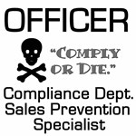 Comply or Die - Compliance Officers T-shirts & Gif