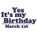 March 1st Birthday T-Shirts & Gifts
