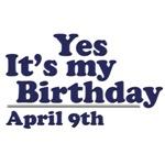 April 9th Birthday T-Shirts & Gifts