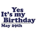 May 29th Birthday T-Shirts & Gifts