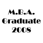 MBA Graduate 2008 T-Shirts and Gifts