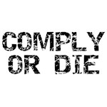 Comply Or Die Compliance T-Shirts & Gifts