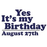 August 27th Birthday T-Shirts & Gifts