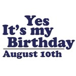 August 10th Birthday T-Shirts & Gifts