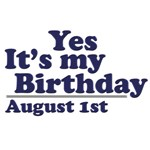 August 1st Birthday T-Shirts & Gifts