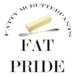 Fatty McButterPants Fat Pride T-Shirts & Gifts