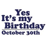 October 30th Birthday T-Shirts & Gifts