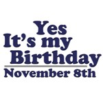 November 8th Birthday T-Shirts & Gifts