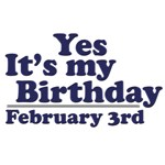 February 3rd Birthday T-Shirts & Gifts