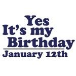 January 12th Birthday T-Shirts & Gifts