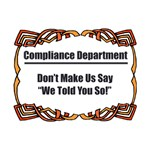 Told You So Compliance T-Shirts & Gifts