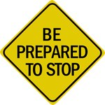Prepare To Stop Road Sign