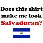Does This Shirt Make Me Look Salvadoran?