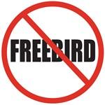 No More Freebird