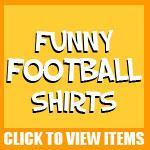 Funny Football Shirts