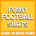 Funny Football Shirts