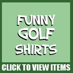 Funny Golf Shirts
