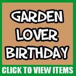 Garden Themed Birthday Gifts